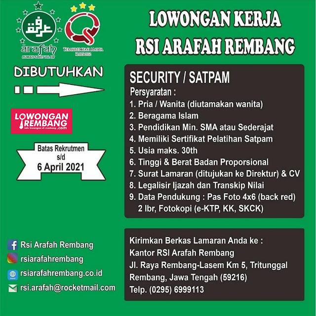 Lowongan Kerja Satpam Security RSI Arafah Rembang