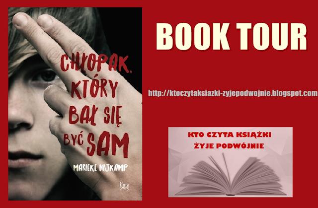 https://ktoczytaksiazki-zyjepodwojnie.blogspot.com/2018/02/book-tour-chopak-ktory-ba-sie-byc-sam.html#more