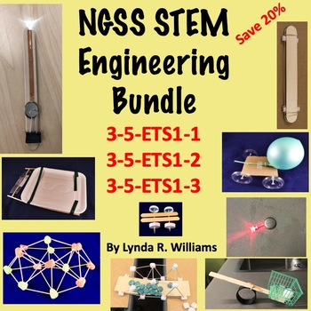 STEM Engineering Bundle NGSS 3-5-ETS1-1, 3-5-ETS1-2 and 3-5-ETS1-3