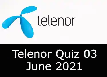3 June Telenor Answers Today   Telenor Quiz Today 3 June 2021