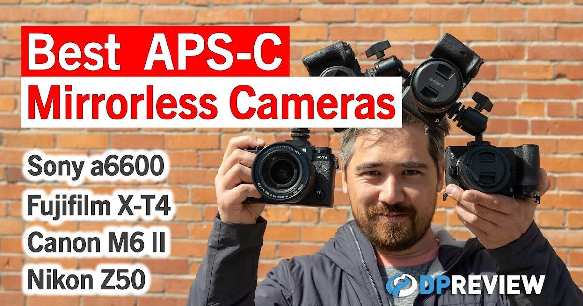 Best APS-C Mirrorless Cameras 2021: Sony a6600, Fujifilm X-T4, Canon M6 Mark II & Nikon Z50