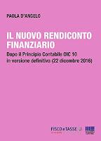 Il nuovo rendiconto finanziario: Dopo il Principio Contabile OIC 10 in versione definitiva (22 dicembre 2016)