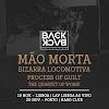 Mão Morta, Bizarra Locomotiva, Process Of Guilt e The Quartet of Woah! ao vivo em Lisboa e Porto