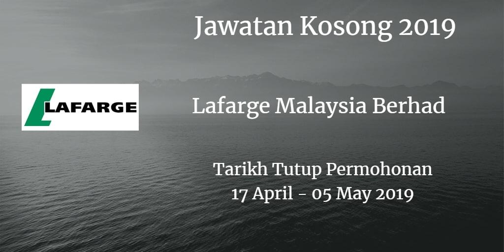 Jawatan Kosong Lafarge Malaysia Berhad 17 April  2019