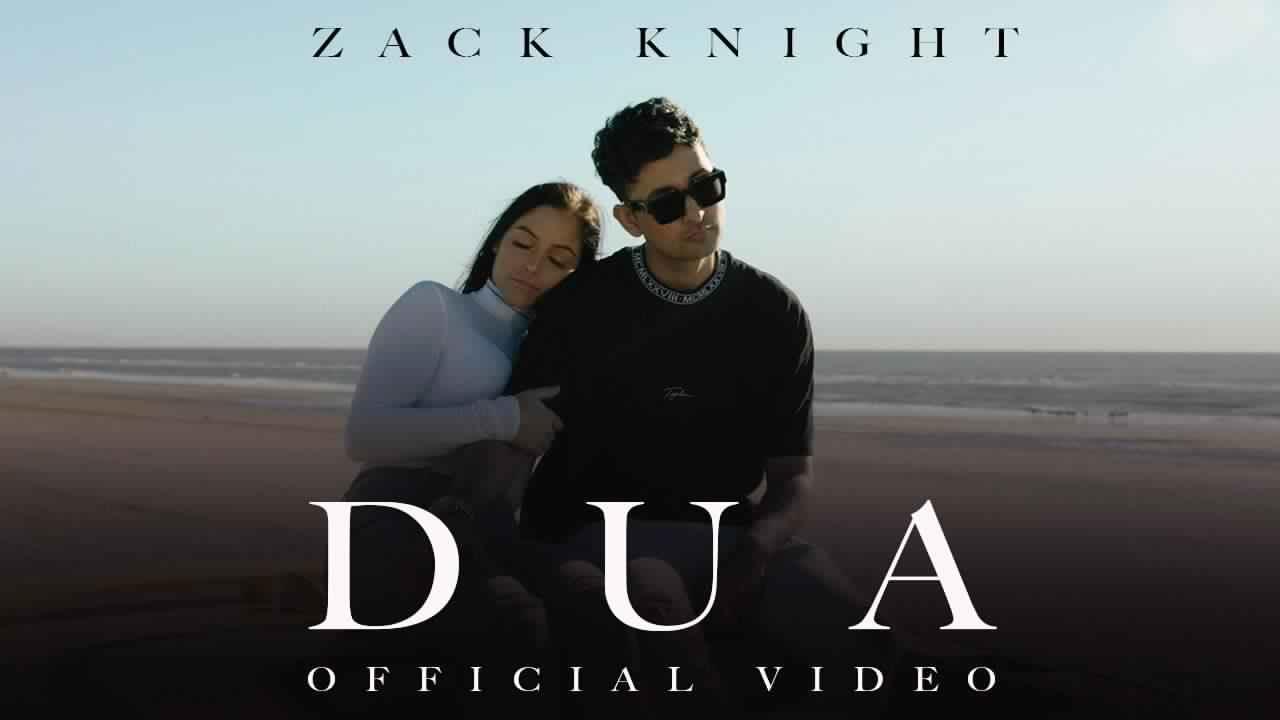 Dua Lyrics - Zack knight