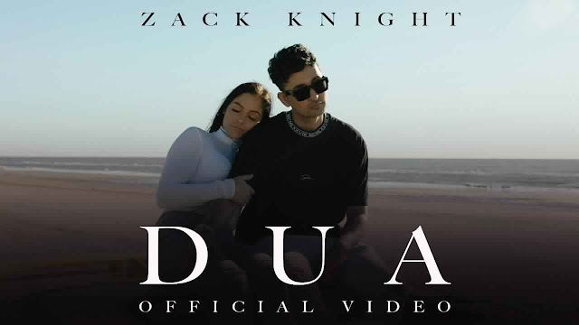 Dua Lyrics - Zack knight