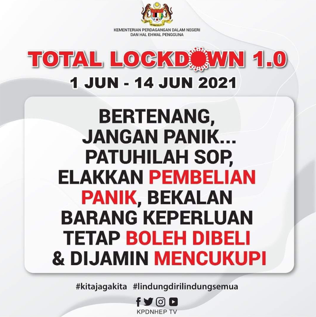 Total Lockdown Fasa Pertama Bermula 1 Jun 2021 Panic Buying