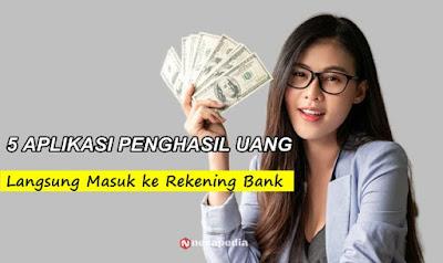 Aplikasi Penghasil Uang 2021 Langsung Masuk Ke Rekening / ATM Tanpa Modal