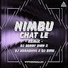 NIMBU CHAT LE ( REMIX) - DJ SUNNY DWN X DJ SORADHYA X DJ GIRU