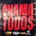 Calado Show Dj Habias Dj Nelasta & Lipikinobeat - Chama Todos (DOWNLOAD)