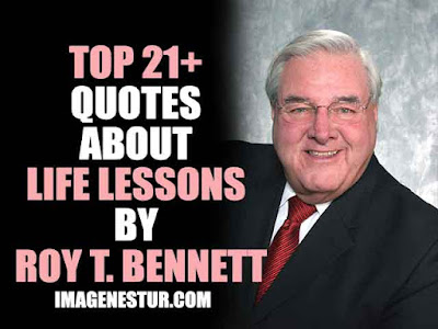 Top Quotes About Life Lessons by Roy T. Bennett