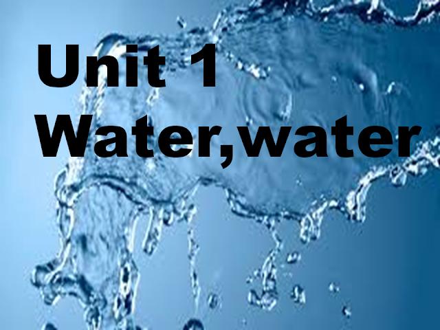 حل الوحدة الاولي Unit 1 Water,water في اللغة الانجليزية للصف السابع الفصل الاول