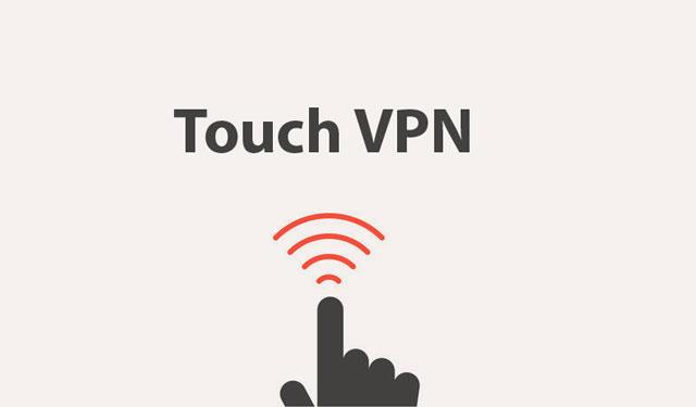 Touch VPN Aplikasi VPN Gratis Terbaik