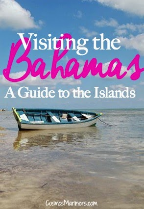 Visiting the Bahamas: A Guide to the Islands | CosmosMariners.com