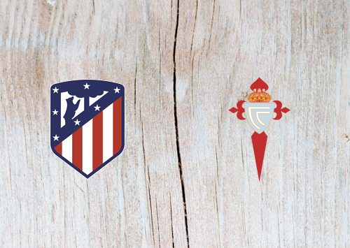 Atletico Madrid vs Celta Vigo - Highlights 13 April 2019