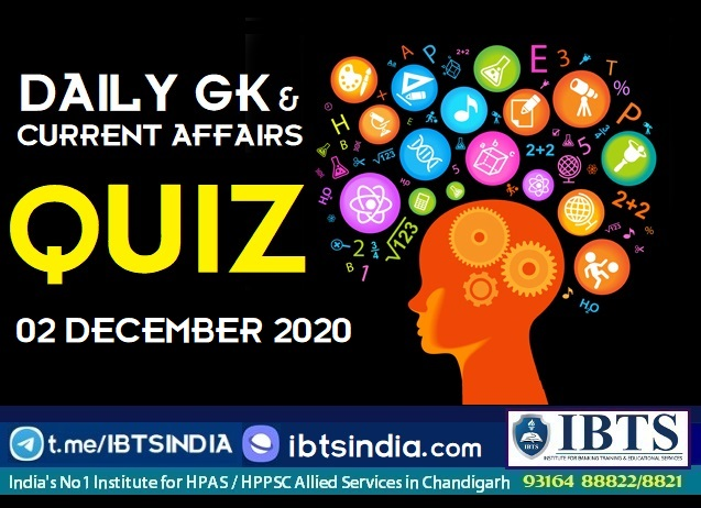 Daily Current Affairs & GK Quiz: 02 December 2020