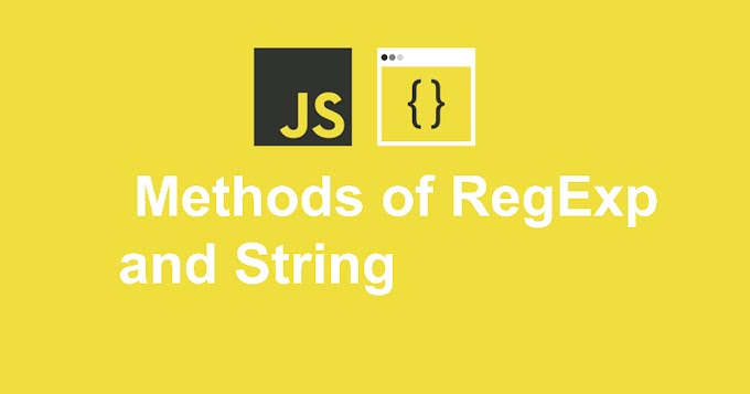 Methods of RegExp and String