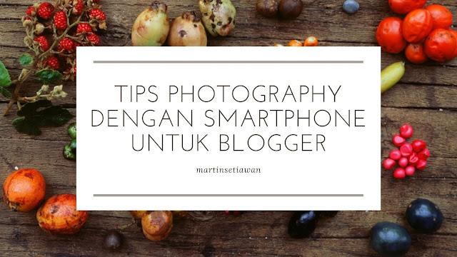 Banner Tips Photography Dengan Smartphone Untuk Blogger