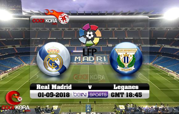 مشاهدة مباراة ريال مدريد وليغانيس اليوم 1-9-2018 في الدوري الأسباني
