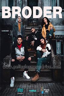 Broder – Temporada 1 (2019) [Latino] [1080P] [Hazroah]
