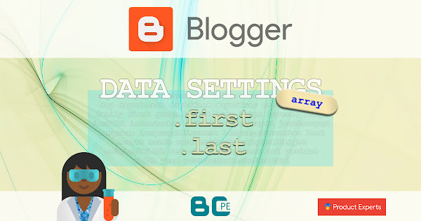 Blogger - First and last set of the array
