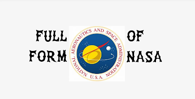 What is the full form of NASA? - Full form of NASA.