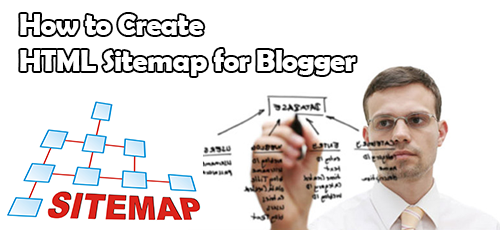 How to Create or Add HTML Sitemap Page in Blogger