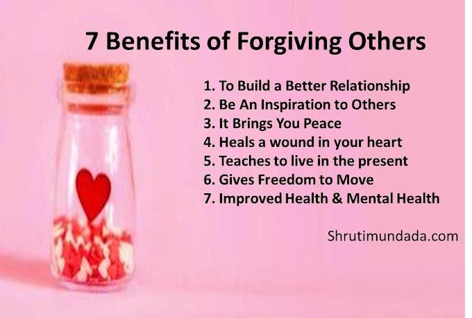 7 Benefits of Forgiving Others  दूसरों को क्षमा करने के 7 लाभ