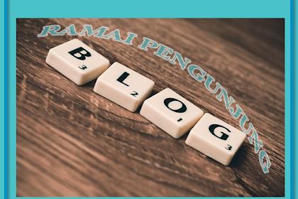 Tips Jitu Agar Blog Ramai Pengunjung