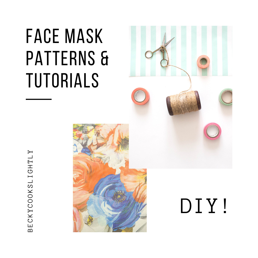 Free Face Mask Patterns & Tutorials