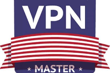 VPN Master Pro v1.7.0 Apk Full Premium Update Terbaru Gratis