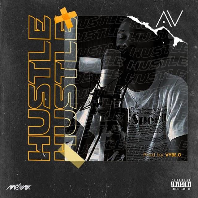 MP3 DOWNLOAD: AV – Hustle