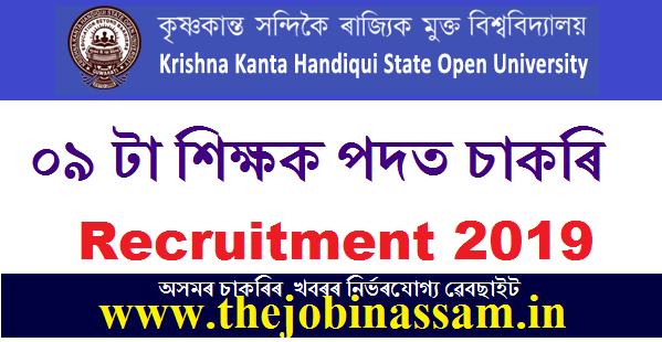 Krishna Kanta Handiqui State Open University Recruitment 2019: 09 Posts