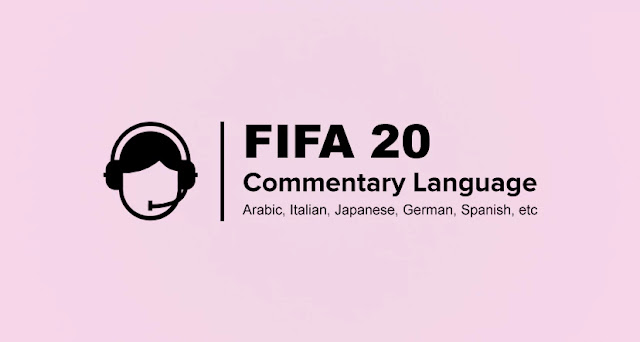 FIFA 20 Commentary Language PC