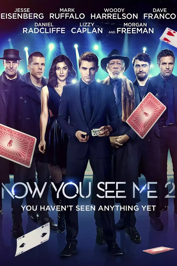 Now You See Me 2 (2016) In 480p - 720p  (Hindi-English)