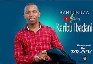 Download Mp3 | BaMtukuza - Karibu Ibadani