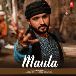 Maula – Shivam Pathak (2018)