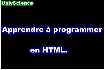 Apprendre à programmer en HTML.