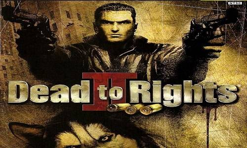 Dead to Rights Game Free Download