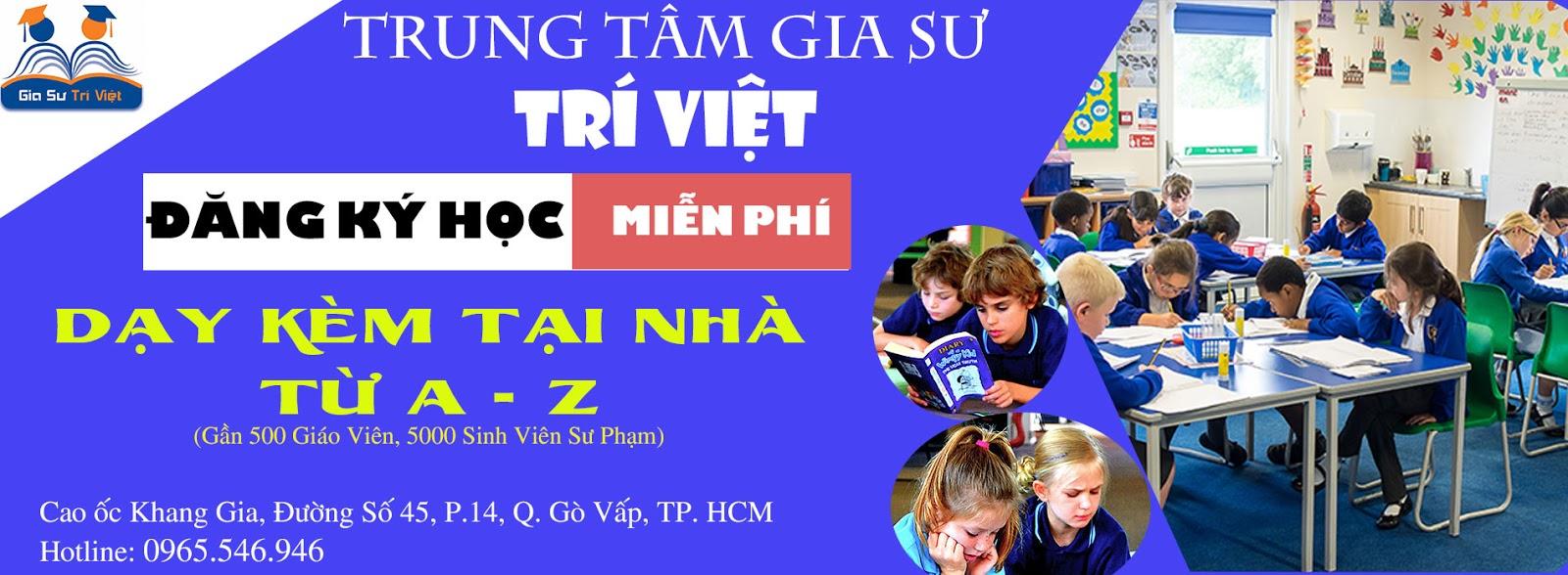 Trung tâm gia sư Trí Việt
