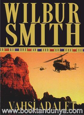 Wilbur Smith - Vahşi Adalet