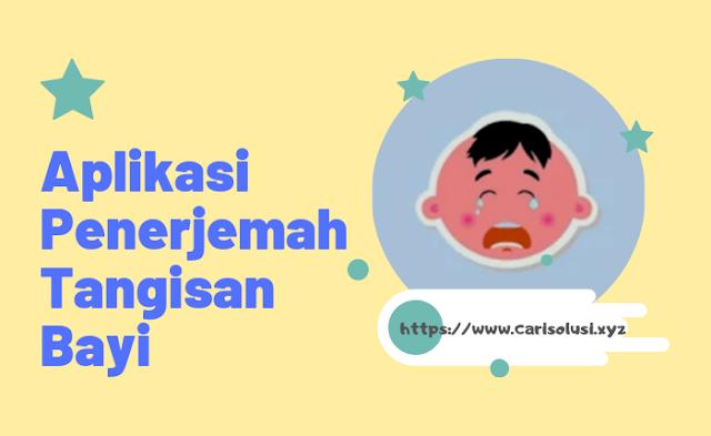 aplikasi madsaz terjemahan tangisan bayi