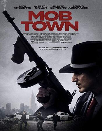 (FREE DOWNLOAD) Mob Town (2019) | Engliah | full movie | hd mp4 high qaulity movies