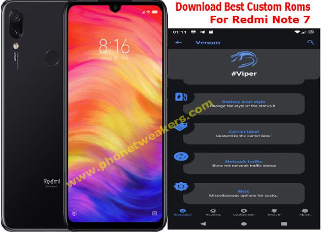 Download] 6 Best Stable Custom ROMs for Redmi Note 7 | Phonetweakers