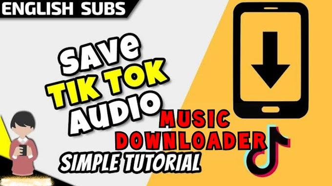 Tik tok Audio Download | How to save music in Tik tok