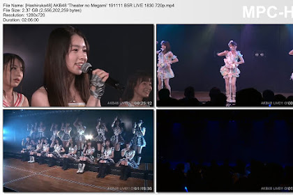 AKB48 'Theater no Megami' 191111 B5R LIVE 1830