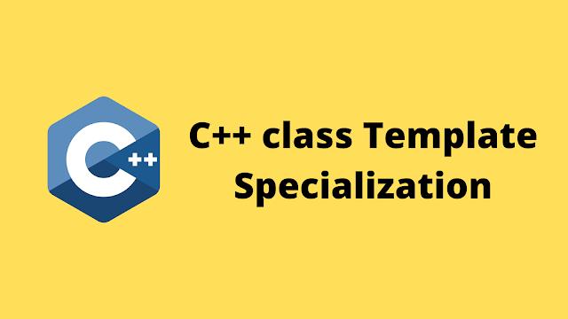 HackerRank C++ Class Template Specialization solution