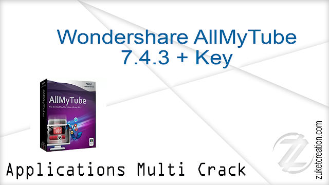 Wondershare AllMyTube 7.4.3 + Keys    |  38 MB