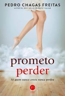 Resultado de imagem para Prometo Perder - Pedro Chagas Freitas