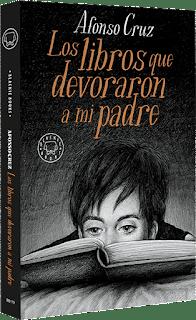 Los libros que devoraron a mi padre de Alfonso Cruz [Blackie Books]